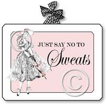 Item 1131 No Sweatsuits Pink Vintage Boudoir Plaque