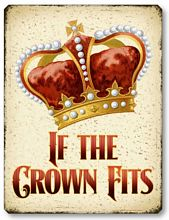 Item 48 If the Crown Fits Plaque